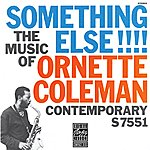 Ornette Coleman The Music Of Ornette Coleman: Something Else!!!