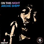 Archie Shepp On This Night