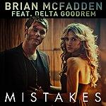 Brian McFadden Mistakes (Feat. Delta Goodrem) (Radio Mix)