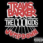 Travis Barker Jump Down (Explicit Version)