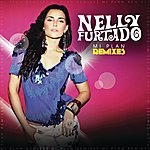 Nelly Furtado Mi Plan Remixes