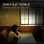 Jimmy Eat World Coffee And Cigarettes
