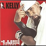 R. Kelly The R. In R&B Greatest Hits Collection: Volume 1