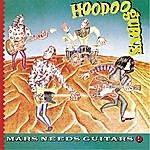 Hoodoo Gurus Mars Needs Guitars!