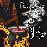 Pistol Pete Bluestew