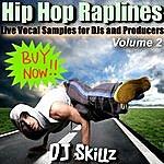 DJ Skillz Hip Hop Raplines, Vol. 2 - Live Vocal Samples For Dj's And Producers