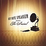 Key Note Speaker The Musical