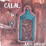 Calm Anti-Smiles
