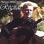 Philippe Bertaud Recital