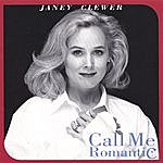 Janey Clewer Call Me Romantic