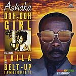 Ashaka Ooh, Ooh Girl