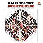 The Kaleidoscope Further Reflections - The Complete Recordings 1967-1969