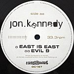 Jon Kennedy East Is East / Evil 9