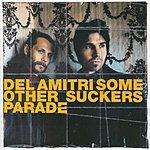 Del Amitri Some Other Sucker's Parade
