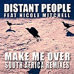 Nicole Mitchell Make Me Over (South Africa Remixes)