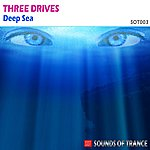 Three Drives Deep Sea