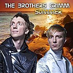 Brothers Grimm Summer