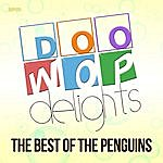 The Penguins Doo Wop Delights - The Best Of The Penguins