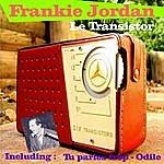 Frankie Jordan Le Transistor