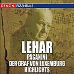 Franz Bauer-Theussl Lehar: Paganini & Der Graf Von Luxemburg Highlights