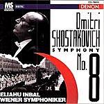 Eliahu Inbal Shostakovich: Symphony No. 8