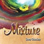 Joey Stuckey Mixture