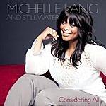 Michelle Lang & Still Water Considering All - Single