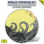 """Concertgebouw Orchestra of Amsterdam Mahler: Symphony No.1 In D """"The Titan"""""""