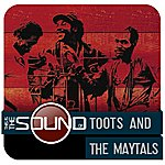 Toots & The Maytals This Is The Sound Of...Toots & The Maytals
