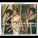 Diana Ross & The Supremes Let The Sunshine In & Cream Of The Crop (2 Classic Albums On 1 Cd)
