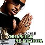 Ludacris Money Maker (Int'l Ecd Maxi)