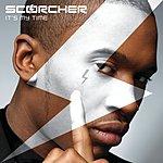 Scorcher It's My Time