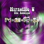 N.E.R.D. Hypnotize U The Remixes
