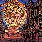 Big Bad Voodoo Daddy Big Bad Voodoo Daddy