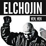 El Chojin Ven, Ven