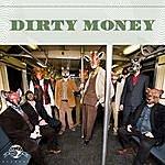 Antibalas Dirty Money