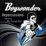 Boy Wonder Repercussions (Feat. Ms. Lauryn Hill) - Single