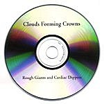 Clouds Forming Crowns Rough Giants And Cardiac Dippers