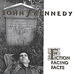 John Kennedy Fiction Facing Facts