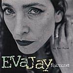 Eva Jay Fortune So Far Gone