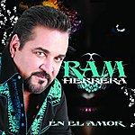 Ram Herrera En El Amor