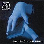 Santa Sabina Santa Sabina - No Me Alcanza El Tiempo