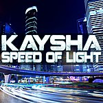Kaysha Speed Of Light