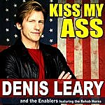Denis Leary Kiss My Ass