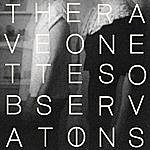 The Raveonettes Observations - Single