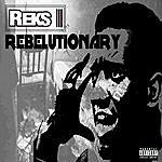 Reks Rebelutionary