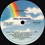 Bobby Brown Don't Be Cruel (Remixes)