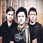 EQ To Speak