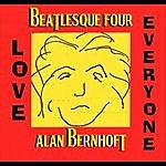 Alan Bernhoft Beatlesque Four: Love Everyone