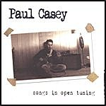 Paul Casey Songs In Open Tuning (Special Edition)